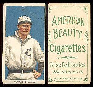 1909-1911 T206 American Beauty cigarettes baseball cards Clymer, Columbus.