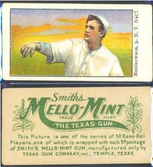 1910 E105 Mello-Mint baseball card Christy Mathewson.