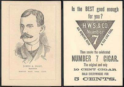 1889 Number 7 Cigars James A. Hart baseball card.